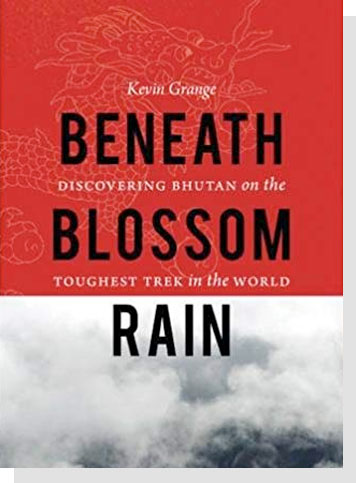 5. Beneath Blossom Rain: Discovering Bhutan on the Toughest Trek in the World