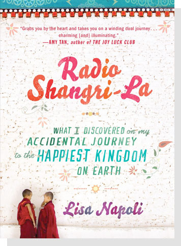 3. Radio Shangri-La: What I Discovered on my Accidental Journey to the Happiest Kingdom on Earth